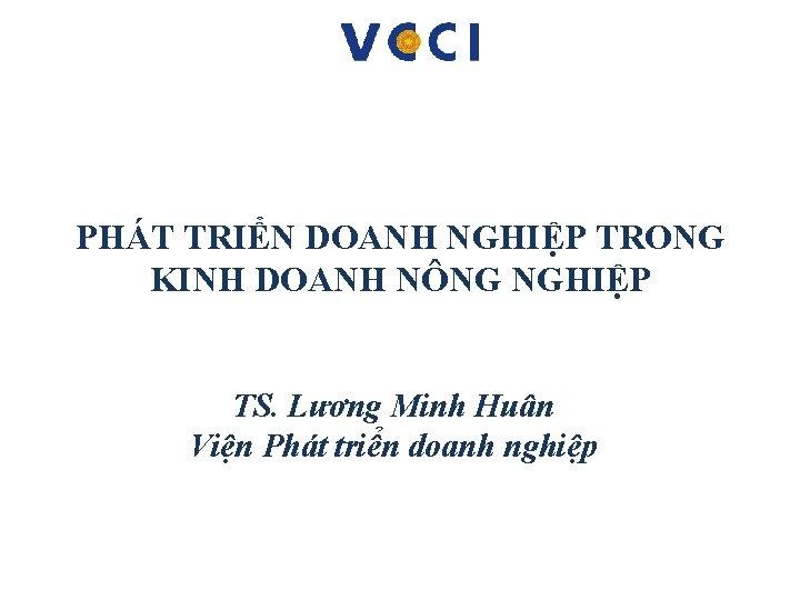 PHT TRIN DOANH NGHIP TRONG KINH DOANH NNG