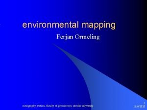 environmental mapping Ferjan Ormeling cartography section faculty of