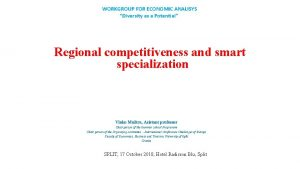 WORKGROUP FOR ECONOMIC ANALISYS Diversity as a Potential