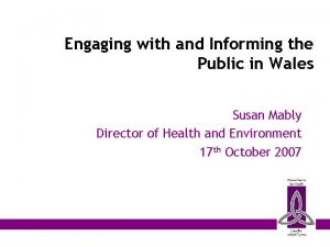 Engaging with and Informing the Public in Wales