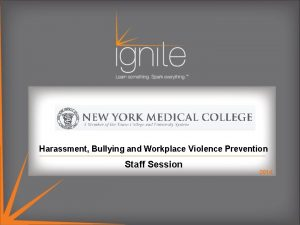 Harassment Bullying and Workplace Violence Prevention Staff Session