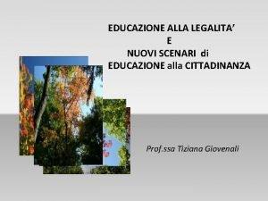 EDUCAZIONE ALLA LEGALITA E NUOVI SCENARI di EDUCAZIONE