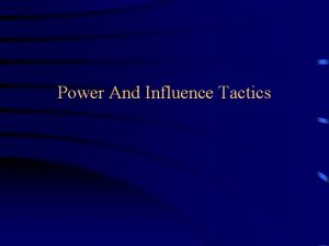 Power And Influence Tactics Coercive Power The target