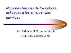Nociones bsicas de toxicologia aplicadas a las emergencias