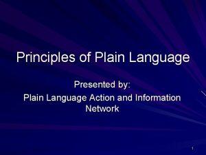Principles of Plain Language Presented by Plain Language