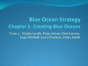 Blue Ocean Strategy Chapter 1 Creating Blue Oceans
