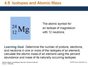 4 5 Isotopes and Atomic Mass The atomic