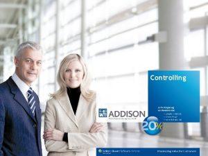 Controlling DAS UNTERNEHMEN ADDISON Informationen zu ADDISON ist