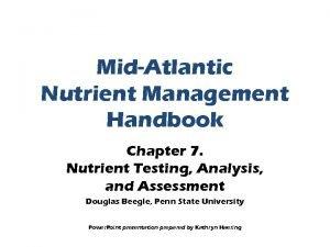 MidAtlantic Nutrient Management Handbook Chapter 7 Nutrient Testing