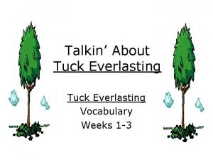 Talkin About Tuck Everlasting Vocabulary Weeks 1 3