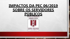 IMPACTOS DA PEC 062019 SOBRE OS SERVIDORES PBLICOS