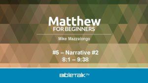 Mike Mazzalongo 5 Narrative 2 8 1 9