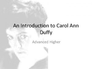 An Introduction to Carol Ann Duffy Advanced Higher