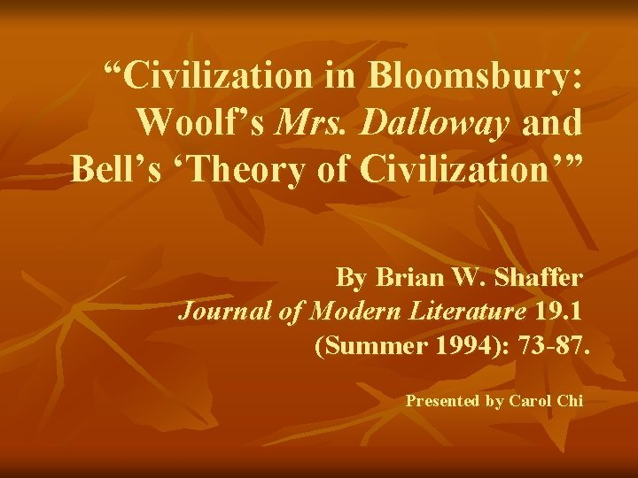 Civilization in Bloomsbury Woolfs Mrs Dalloway and Bells