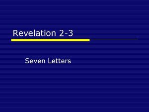 Revelation 2 3 Seven Letters Revelation 2 3