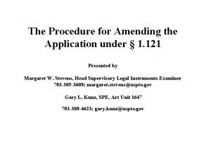 The Procedure for Amending the Application under 1