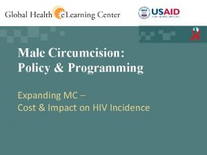 Male Circumcision Policy Programming Expanding MC Cost Impact