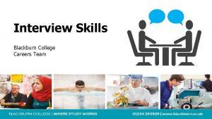 Interview Skills Blackburn College Careers Team Blackburn College
