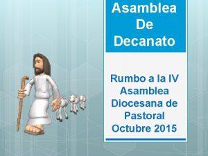 Asamblea De Decanato Rumbo a la IV Asamblea