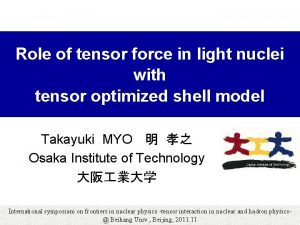 Role of tensor force in light nuclei with