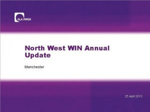 North West WIN Annual Update Manchester 25 April