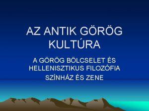 AZ ANTIK GRG KULTRA A GRG BLCSELET S