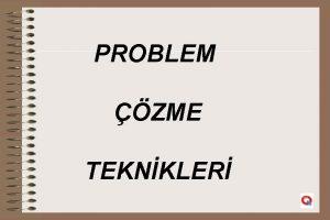 PROBLEM ZME TEKNKLER PROBLEM NEDR Amalar zedeleyen bozan