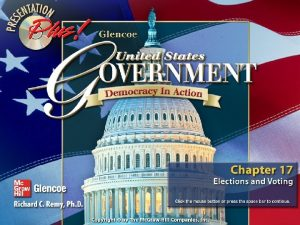 Chapter Focus Section 1 Election Campaigns Section 2