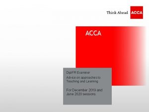 ACCA Dip IFR Examiner Name Advice Dateon approaches