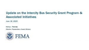 Update on the Intercity Bus Security Grant Program