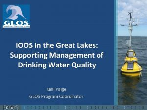 IOOS in the Great Lakes Supporting Management of