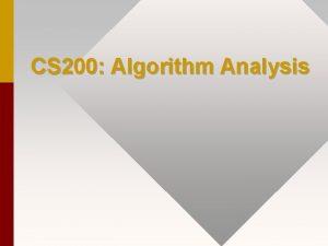 CS 200 Algorithm Analysis ADDITIONAL GRAPH ALGORITHMS DEPTHFIRST