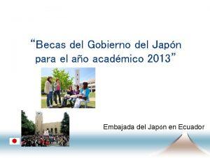 Becas del Gobierno del Japn para el ao