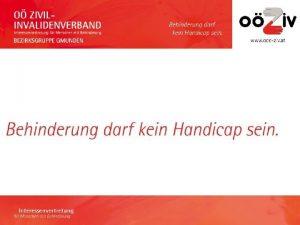 Was ist der OZIV Der O ZivilInvalidenverband ist