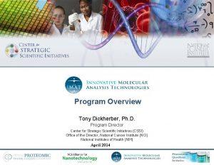 Program Overview Tony Dickherber Ph D Program Director