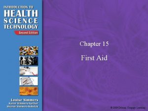 Chapter 15 First Aid 2009 Delmar Cengage Learning