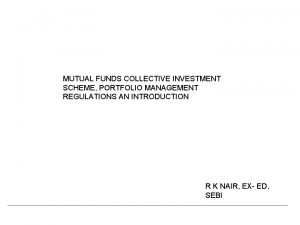 MUTUAL FUNDS COLLECTIVE INVESTMENT SCHEME PORTFOLIO MANAGEMENT REGULATIONS
