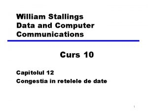 William Stallings Data and Computer Communications Curs 10
