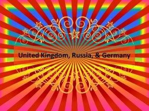 United Kingdom Russia Germany Germany Federal System of
