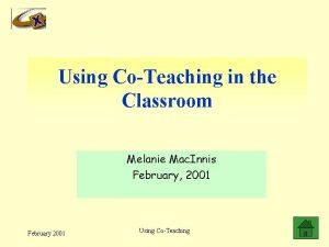 Using CoTeaching in the Classroom Melanie Mac Innis
