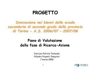 PROGETTO Innovazione nei bienni delle scuole secondarie di