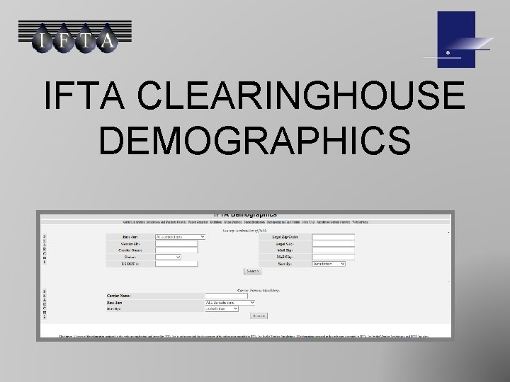 IFTA CLEARINGHOUSE DEMOGRAPHICS WHAT IS IFTA CLEARINGHOUSE DEMOGRAPHICS
