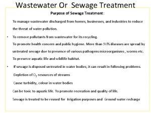 Wastewater Or Sewage Treatment Purpose of Sewage Treatment