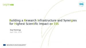Building a Research Infrastructure and Synergies for Highest