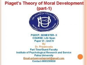 Piagets Theory of Moral Development part1 PGDCP SEMESTER