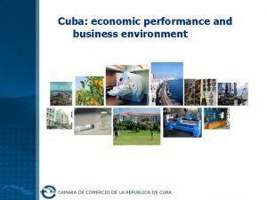 Cuba economic performance and business environment Official name
