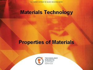 Materials Technology Properties of Materials Overview Properties of