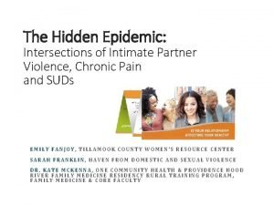 The Hidden Epidemic Intersections of Intimate Partner Violence
