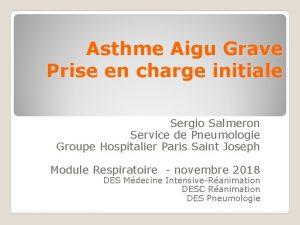 Asthme Aigu Grave Prise en charge initiale Sergio