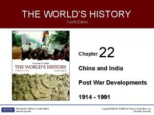 THE WORLDS HISTORY Fourth Edition Chapter 22 China